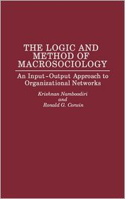 The Logic And Method Of Macrosociology