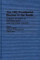 The 1992 Presidential Election in the South - Steed, Robert P. / Baker, Tod A. / Moreland, Laurence W.