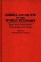 Russia and the NIS in the World Economy - Deborah Anne Palmieri