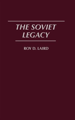 The Soviet Legacy - Laird, Roy D.