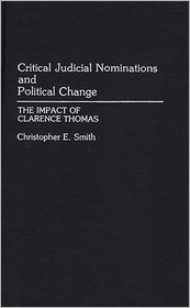 Critical Judicial Nominations And Political Change