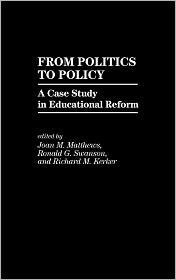 From Politics To Policy - Joan Matthews (Editor), Ronald G. Swanson (Editor), Richard M. Kerker (Editor)