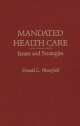 Mandated Health Care - Donald L. Westerfield