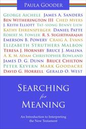 Searching for Meaning: An Introduction to Interpreting the New Testament. Paula Gooder - Gooder, Paula