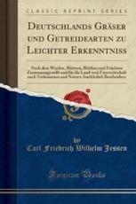 Deutschlands Graser Und Getreidearten Zu Leichter Erkenntniss