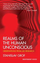 Realms of the Human Unconscious: Observations from LSD Research - Grof, Stanislav