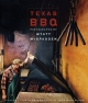 Texas BBQ (Jack and Doris Smothers Series in Texas History, Life, and Culture (Hardcover))