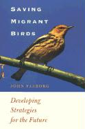 Saving Migrant Birds: Developing Strategies for the Future