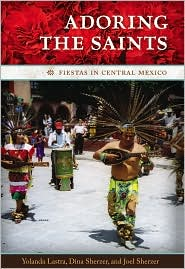 Adoring The Saints - Yolanda Lastra