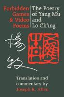 Forbidden Games & Video Poems: The Poetry of Yang Mu and Lo Ch'ing