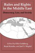 Rules and Rights in the Middle East: Democracy, Law, and Society