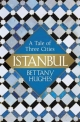Istanbul - Bettany Hughes