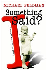 Something I Said?: Innuendo and Out the Other - Michael Feldman, John Sieger