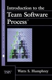 Introduction to the Team Software Process - Humphrey, Watts S. / Lovelace, Marc / Hoppes, Ryan
