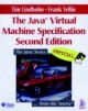 The Java Virtual Machine Specification - Tim Lindholm; Frank Yellin