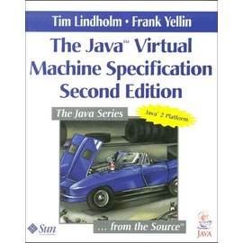 The Java Virtual Machine Specification - Second Edition - Frank Yellin