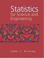 Statistics for Science and Engineering - Kinney, John J.