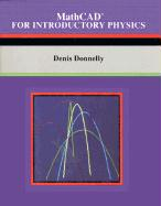 MathCAD(R) for Introductory Physics