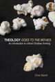 Theology Goes to the Movies - Clive Marsh