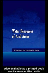 Water Resources of Arid Areas: Proceedings of the International Conference on Water Resources of Arid and Semi-Arid Regions of Africa, Gaborone, Botswana, 3-6 August 2004 - D. Stephenson