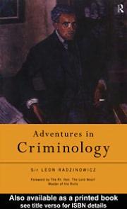 Adventures in Criminology - Sir Leon Radzinowicz