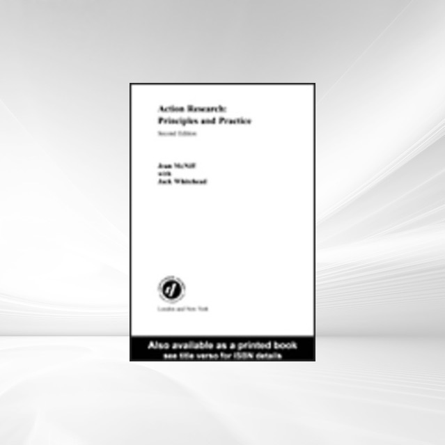 Action Research als eBook von Jean McNiff, Jack Whitehead - Taylor & Francis