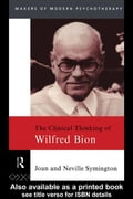 The Clinical Thinking of Wilfred Bion - Symington, Neville