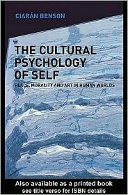 The Cultural Psychology of Self - Ciaran Benson