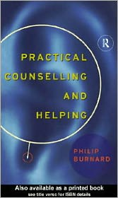 Practical Counselling and Helping - Philip Burnard