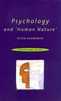 Psychology and `Human Nature` - Peter Ashworth