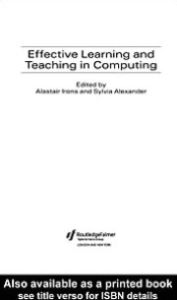 Effective Learning and Teaching in Computing - Alastair Irons