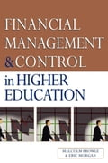 Financial Management and Control in Higher Education - Prowle, Malcolm