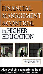 Financial Management and Control in Higher Education - Malcolm Prowle, Morgan E Staff