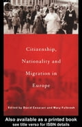 Citizenship, Nationality and Migration in Europe - Cesarani, David