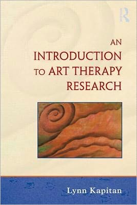 An Introduction to Art Therapy Research - Lynn Kapitan