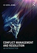 Conflict Management and Resolution - Ho-Won Jeong