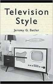 Television Style - Jeremy G. Butler