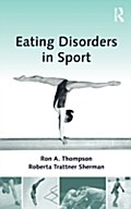 Eating Disorders In Sport - Ron A. Thompson