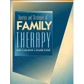 Theories and Strategies of Family Therapy - Jon Carlson