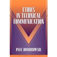 Ethics in Technical Communication (Part of the Allyn & Bacon Series in Technical Communication) - Dombrowski, Paul M.; Dragga, Sam