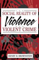 The Social Reality of Violence and Violent Crime