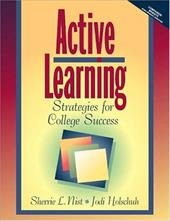 Active Learning: Strategies for College Success - Nist, Sherrie L. / Holschuh, Jodi Patrick / Nist-Olejnik, Sherrie L.