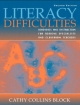 Literacy Difficulties - Cathy Collins Block