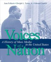 Voices of a Nation: A History of Mass Media in the United States - Folkerts, Jean / Teeter, Dwight / Caudill, Ed