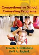 Comprehensive School Counseling Programs: K-12 Delivery Systems in Action