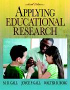 Applying Educational Research: How to Read, Do, and Use Research to Solve Problems of Practice