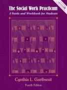 The Social Work Practicum: A Guide and Workbook for Students