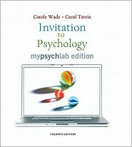 Invitation to Psychology, MyLab Edition Value Pack (includes Study Guide for Invitation to Psychology & MyPsychLab Pegasus with E-Book Student Access ) - Carole Wade, Carol Tavris