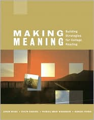 Making Meaning: Building Strategies for College Reading (with MyReadingLab Student Access Code Card)