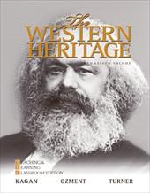 The Western Heritage: Teaching and Learning Classroom Edition, Combined Volume - Kagan, Donald / Ozment, Steven E. / Turner, Frank M.